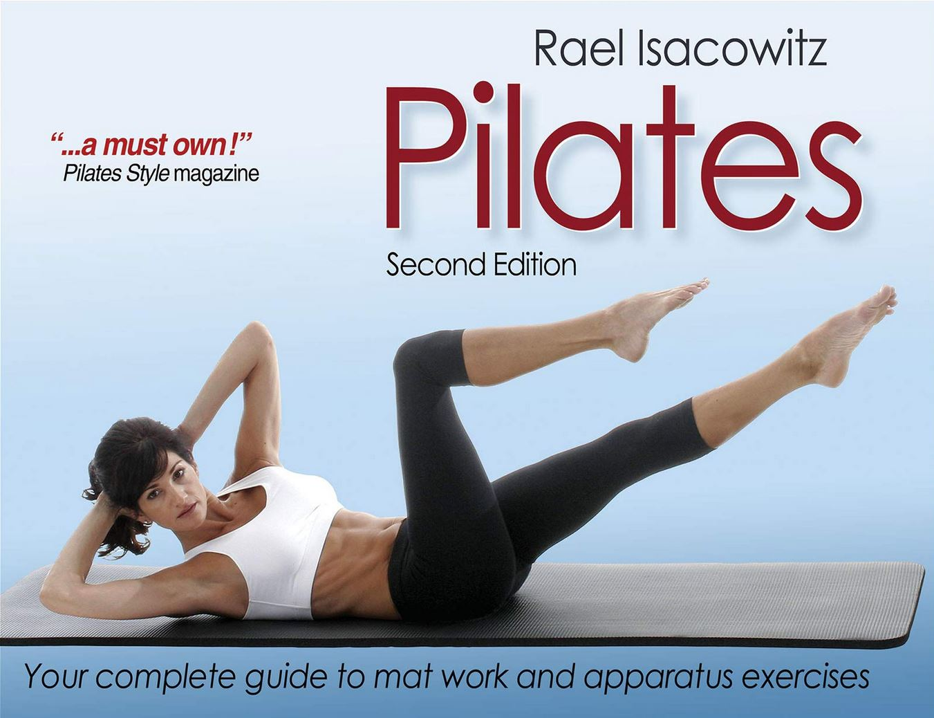 Pilates by Rael Isacowitz Book Review